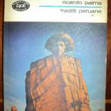 Traditii peruane / Ricardo Palma - Carte traditii populare