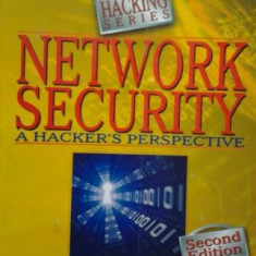 HACKING SECURITATEA RETELEI ( lb engleza) NETWORK SECURITY A HACKER'S PERSPECTIVE Ed. 2 de ANKIT FADIA - Carte despre hacking