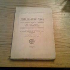 VIATA SFANTULUI NIFON * O Redactiune Greceasca Inedita -- editata: Vasile Grecu -- 1944, 192 p. + 4 planse; text in lb. romana si greaca - Vietile sfintilor