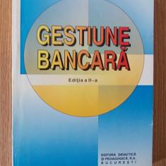 GESTIUNE BANCARA- VASILE DEDU- EDITIA A II-A-1999