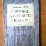 H5 O istorie a bisericii crestine - Constantin Dupu (volumul 1) - Carti Istoria bisericii