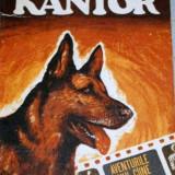 Kantor, aventurile unui caine politist - Szamos Rudolf, Ed. Militara 1979, 180 pagini - Carte de aventura