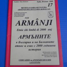 NOI ARMANJI - REVISTA DE LIMBA SI CULTURA AROMANILOR DIN BULGARIA SI BALCANI NR 17/2009. AROMANI (00750