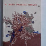 Carte educativa - Au murit povestile, Siminico - Ion Florian Panduru (ilustratii de Lidia Ciolac) / C45G