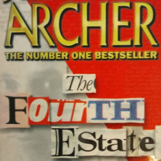 Carte Literatura Engleza - THE FOURTH ESTATE - Jeffrey Archer (carte in limba engleza)