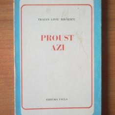 N5 Proust Azi - Traian Liviu Biraescu - Roman