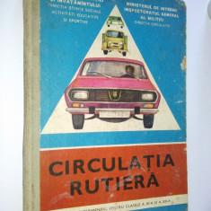 Manual experimantal pentru clasele a XI -a si a XII -a, CIRCULATIA RUTIERA - 1977 - Manual scolar, Clasa 12, Alte materii