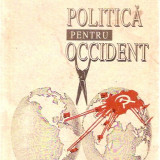 Carte de aventura - POLITICA PENTRU OCCIDENT / ION RATIU / -1