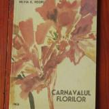 carte --- Carnavalul florilor de Silvia C. Negru  / Ed. Facla 1985 - 48 pagini