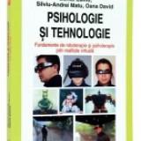 Carte Biologie - Psihologie si tehnologie. Fundamente de roboterapie si psihoterapie prin realitate virtuala