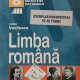 Manual Clasa a VIII-a, Romana - LIMBA ROMANA MANUAL PENTRU CLASA A 8-A - Andra Vasilescu