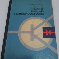 CATALOG DE DISPOZITIVE SEMICONDUCTOARE/V. VĂTĂŞESCU/  1966