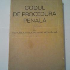 CODUL DE PROCEDURA PENALA AL REPUBLICII SOCIALISTE ROMANIA 1968 ( A 150 ) - Carte Drept penal
