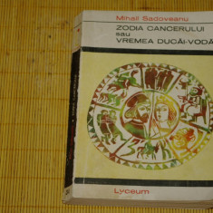Roman - Zodia cancerului sau vremea Ducai-Voda - Editura Tineretului - 1968