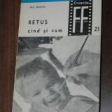 KARL SUTTERLIN - RETUS - CAND SI CUM. COLECTIA FOTO FILM (0558 - Carte Fotografie