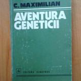 E0c Aventura Geneticii - C. Maximilian - Carte Biologie