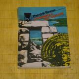 Beletristica - Comorile incasilor - Patrick Braun - Editura Meridiane - 1987