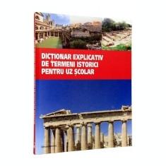 Dictionar explicativ de termeni istorici pentru uz scolar - DEX