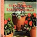 Dictionar Dumont de Plante pentru balcon si terasa - Enciclopedie