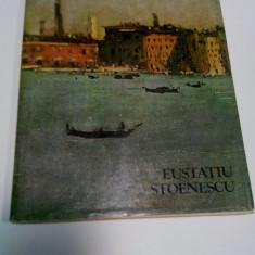 EUSTATIU STOENESCU - album de Paul Rezeanu - Album Pictura