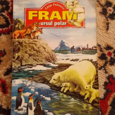 Carte de povesti - FRAM URSUL POLAR - CEZAR PETRESCU