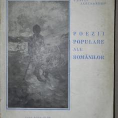 POEZII POPULARE ALE ROMANILOR, VASILE ALECSANDRI 1942, contine reproduceri dupa N.GRIGORESCU - Carte traditii populare