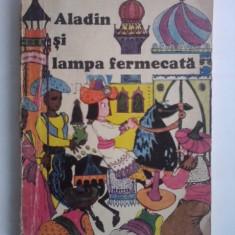 Aladin si lampa fermecata - ( ilustratii de Dan Tiberiu ) / C7P - Carte de povesti