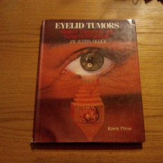 EYELID TUMORS * Clinical Diagnosis and Surgical Treatment - Jay Justin Older - Carte Oftalmologie