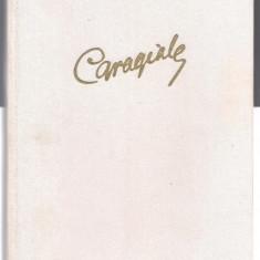 1B(000) I.L.Caragiale-OPERE VOL 1-Teatru