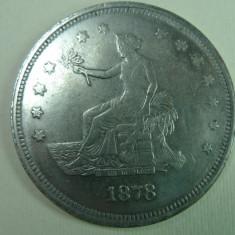 Monede Straine, America de Nord, An: 1878 - 1 DOLAR COMERCIAL SUA - 1878 - TRADE DOLLAR - 4, 5 CM - ARGINT 26, 6 GR - RARITATE