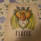 Fabule - La Fontaine - ilustratii Eugen Taru - 1980