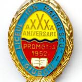 INSIGNA LICEUL ION MAIORESCU GIURGIU 1982 A XXX A ANIVERSARE PROMOTIA 1952 INVATAMANT ELEV PROFESOR