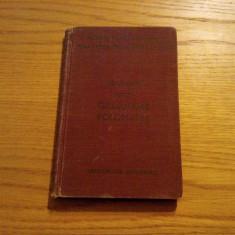 PETITE GRAMMAIRE POLONAISE -- Paul Ssymank Jules Groos, 1921, 182 p. Altele