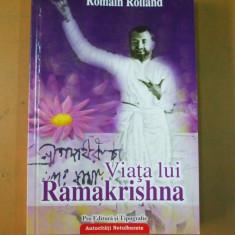 Viata lui Ramakrishna R. Rolland Bucuresti 1993 - Carti Hinduism