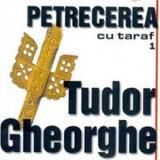 TUDOR GHEORGHE Petrecere Cu Taraf Vol.1 (cd)