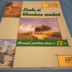 Manual Clasa a IX-a, Romana - LIMBA SI LITERATURA ROMANA CLASA IX EDITURA ART 2004