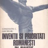 CONSTANTIN C. GHEORGHIU - INVENTII SI PRIORITATI ROMANESTI IN AVIATIE