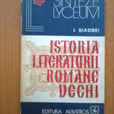 M Istoria Literaturii Romane Vechi - I. Siadbei - Studiu literar