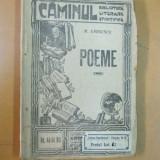 Mihai Eminescu Poeme caminul bilbioteca literara stiintifica nr. 44 - 44 bis - Carte veche