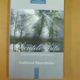Secretele vietii Conversatie cu Dumnezeu G. Mayerhofer Brasov 2003