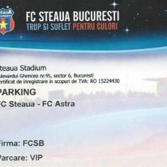 Bilet meci - Bilet parking meci Steaua- Astra (20.09.2010)