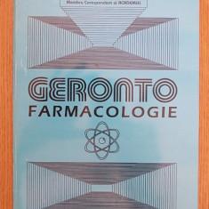GERONTO FARMACOLOGIE- prof. dr. DUMITRU DOBRESCU - Carte Farmacologie