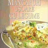 COLECTIA POFTA MARE! - MANCARURI USOARE CU LEGUME