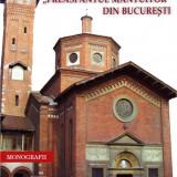 """Biserica italiană """"Preasfântul Mântuitor"""" din București - Carti Istoria bisericii"""
