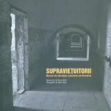 Supravietuitorii. Marturii din temnitele comuniste ale Romaniei - 35024