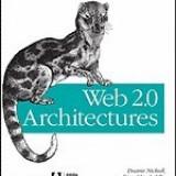 Web 2.0 Architectures - Carte Literatura Engleza