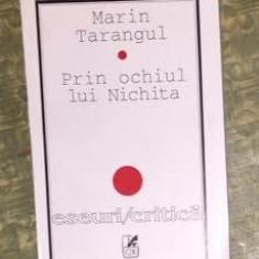 Prin ochiul lui Nichita / Marin Tarangul