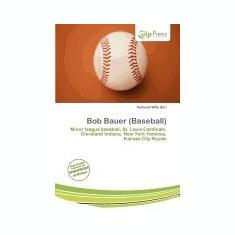 Bob Bauer (Baseball) - Carte Literatura Engleza