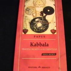 KABALA-TRADITIA SECRETA A OCCIDENTULUI-PAPUS- STIINTA SECRETA-350 PG- - Carti de cult