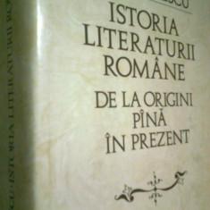 ISTORIA LITERATURII ROMANE DE LA ORIGINI PANA IN PREZENT -G. CALINESCU (1982) - Istorie